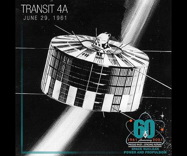 June 29 marks the 60th anniversary of Transit IV-A, the first nuclear powered space mission.